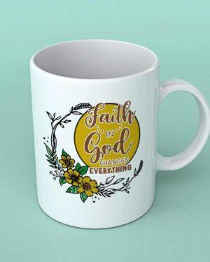 Faith in God coffee mug
