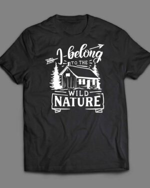 I belong to the wild T-shirt