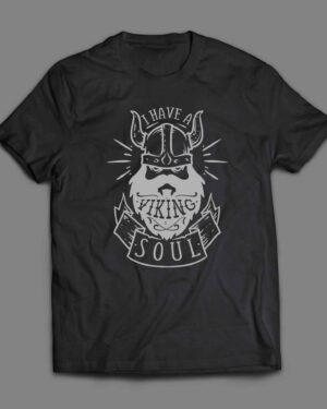 I have a viking soul T-shirt
