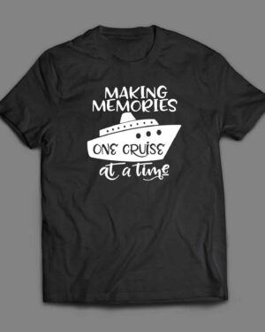 Making memories on cruise at a time ocean cruise T-shirt