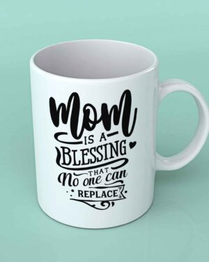 Mom is a Blessing Coffee mug