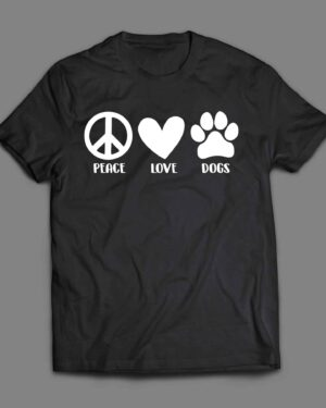 Peace Love and Dogs T-shirt