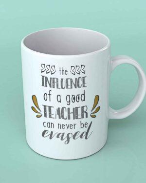 The influence of a good teacher coffee mug