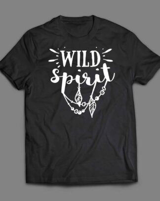 Boho and Wild T-shirt Adult