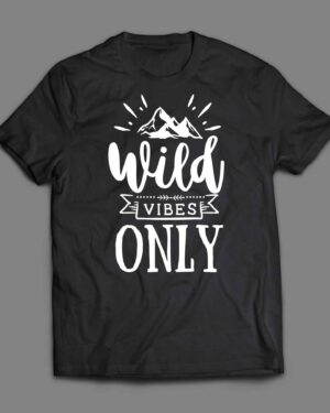 Wild vibes only T-shirt