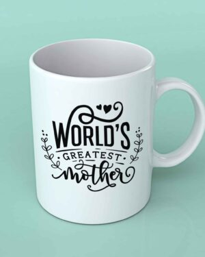 World's greatest Mother coffee mug