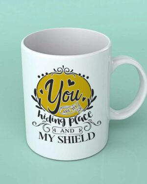 You are my Hiding place coffee mug