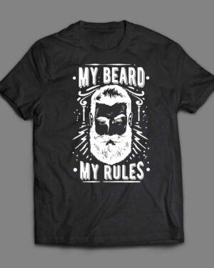 My beard my rules T-shirt
