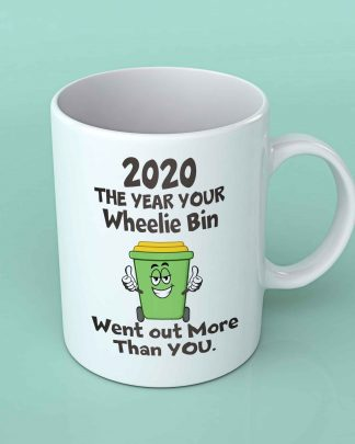 2020 the year your wheelie bin Coffee mug