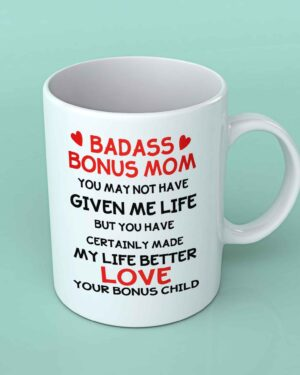 Badass Bonus Mom coffee mug