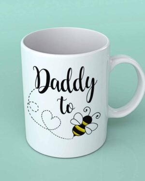 Daddy to bee Coffee mug