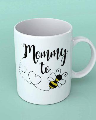 Mommy to Bee Coffee mug