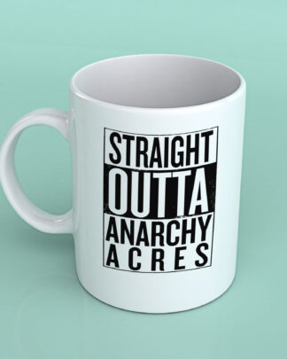 Straight outta Anarchy Acres fortnite coffee mug
