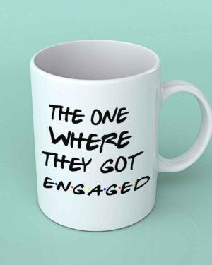 The one where they got engaged coffee mug