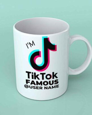 I'm Tik Tok famous Tik Tok coffee mug