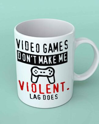 Video games don't make me violent coffee mug