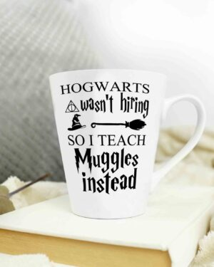 Hogwarts wasn't hiring cone shape coffee mug